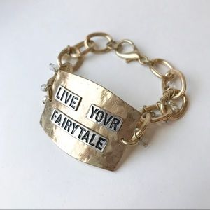 Jewelry - Live your fairytale metal stamped bracelet